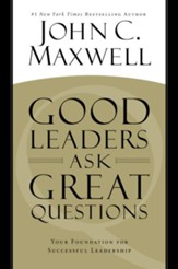 Good Leaders Ask Great Questions: Your Foundation... Unabridged Audio, 9 CDs
