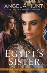 Egypt's Sister (The Silent Years Book #1): A Novel of Cleopatra - eBook