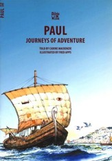 Journey's of Adventure: The Story of Paul