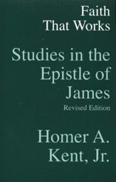 Faith that Works: Studies in James