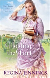 Holding the Fort (The Fort Reno Series Book #1) - eBook