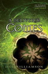 A Deliverer Comes (The Kinsman Chronicles): Part 8 - eBook