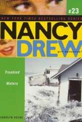 #23: Troubled Waters   Nancy Drew (All New) Girl Detective