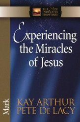 Experiencing the Miracles of Jesus (Mark)