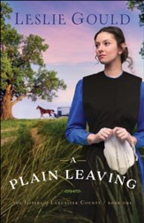 A Plain Leaving (The Sisters of Lancaster County Book #1) - eBook