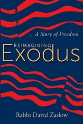 Reimagining Exodus: A Story of Freedom - eBook
