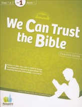 Quarter 1: We Can Trust the Bible