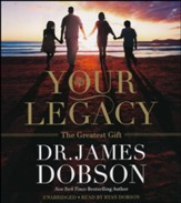Your Legacy, Unabridged CD Unabridged