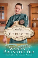 Amish Cooking Class - The Blessing - eBook