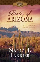 Brides of Arizona: 3-in-1 Historical Romance Collection - eBook