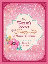The Woman's Secret of a Happy Life for Morning & Evening - eBook