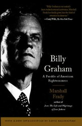 Billy Graham: A Parable of American Righteousness - eBook