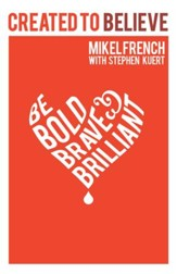 Created to Believe: Be Bold, Brave & Brilliant - eBook
