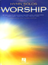 Hymn Solos for Worship (Two-Minute Arrangements Piano Solo)