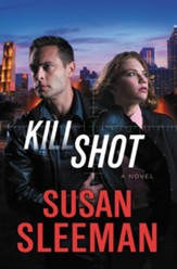 Kill Shot: A Novel - eBook