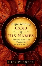 Experiencing God by His Names: Discovering the Power of Who He Is - Slightly Imperfect