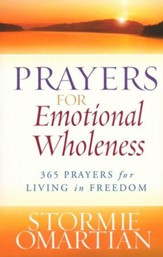 Prayers for Emotional Wholeness: 365 Prayers for Living in Freedom - Slightly Imperfect