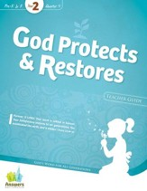 Quarter 4: God Protects & Restores