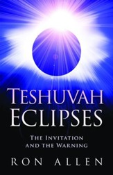 Teshuvah Eclipses: The Invitation and The Warning - eBook