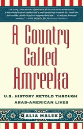 A Country Called Amreeka: Arab Roots, American Stories - eBook