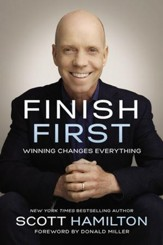 Finish First: Winning Changes Everything - eBook