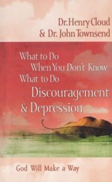 What to Do When You Don't Know What to Do: Discouragement &