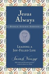 Leading a Joy-Filled Life, Jesus Always Bible Study Series, Volume 3 - eBook