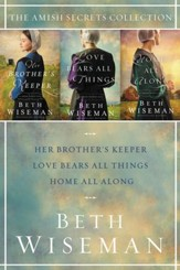 The Amish Secrets Collection: Her Brother's Keeper, Love Bears All Things, Home All Along / Digital original - eBook
