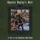 Captain Bayley's Heir MP3 Unabridged