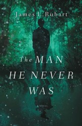 The Man He Never Was - eBook