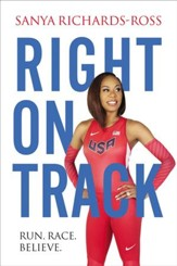 Right on Track: Run, Race, Believe - eBook