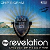 The Revelation: Living Daily with the End in Mind CD Series