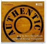 Authentic How to Be a Christian without Being Religious CD Series