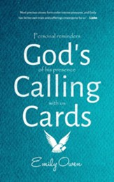 God's Calling Cards: Personal Reminders of His Presence with Us