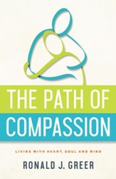 The Path of Compassion - eBook [ePub]: Living with Heart, Soul and Mind - eBook