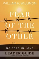 Fear of the Other Leader Guide: No Fear in Love - eBook