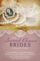 The Second Chance Brides Collection: Nine Historical Romances Offer New Hope for Love - eBook