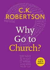 Why Go to Church?: A Little Book of Guidance - eBook