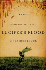 Lucifer's Flood, Reluctant Demon Diaries Series #1