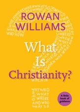 What Is Christianity?: A Little Book of Guidance - eBook