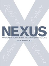The Nexus: Understanding Faith and Modern Culture - eBook