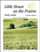 Little House on the Prairie Progeny  Press Study Guide