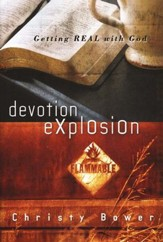 Devotion Expolsion: Getting Real With God