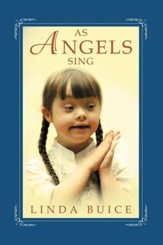As Angels Sing - eBook