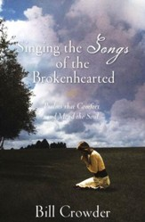 Singing the Songs of the Brokenhearted