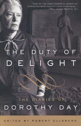 The Duty of Delight: The Diaries of Dorothy Day - Slightly Imperfect