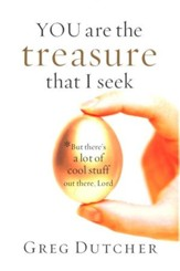 You Are the Treasure That I Seek