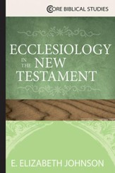Ecclesiology in the New Testament - eBook