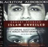 Islam Unveiled: Disturbing Questions About the World's Fastest Growing Faith - Audiobook on CD