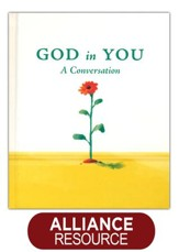 God in You: A Conversation